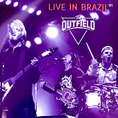 Live in Brazil '01 by The Outfield