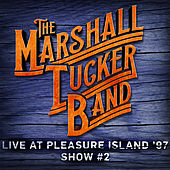 Live at Pleasure Island '97 (Show #2) de The Marshall Tucker Band