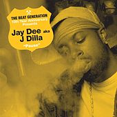 The Beat Generation 10th Anniversary Presents: Jay Dee - Pause by Jay Dee