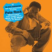 The Beat Generation 10th Anniversary Presents: Pete Rock - Mind Frame B/w Back On Da Block by Pete Rock