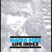 Life Index by Maceo Plex