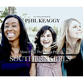 Southern Girls (Original Motion Picture Soundtrack) by Phil Keaggy