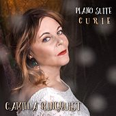 Piano Suite Curie by Camilla Ringquist