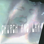 Church And Law by When Saints Go Machine