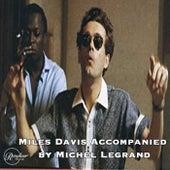 Miles Davis accompanied by Michel Legrand de Miles Davis
