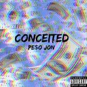 Conceited de Pe$O Jon