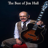 The Best of Jim Hall by Jim Hall