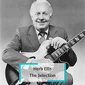 Herb Ellis - The Selection von Herb Ellis