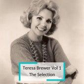Teresa Brewer Vol 1 - The Selection von Teresa Brewer