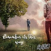 Remember Us This Way de Initi8