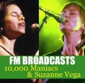 FM Broadcasts 10,000 Maniacs & Suzanne Vega by 10,000 Maniacs