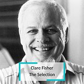 Clare Fisher - The Selection by Clare Fisher