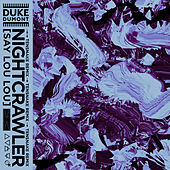Nightcrawler (Tensnake Remix) by Duke Dumont