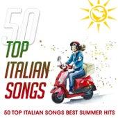 50 Top Italian Songs (50 Top Italian Songs Best Summer Hits) de Various Artists