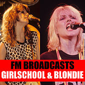 FM Broadcasts Girlschool & Blondie di Girlschool