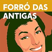 Forró das Antigas de Various Artists