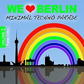 We Love Berlin 2 - Minimal Techno Parade by Various Artists