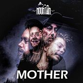 Mother de Mountain
