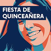 Fiesta de Quinceañera by Various Artists