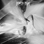 The Derange Album by Powerhaus