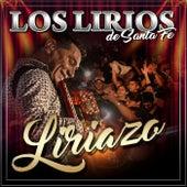 Liriazo (En Vivo) von Los Lirios de Santa Fé