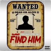 Find Him (feat. born Stunna 3g & Overkill Squeez) von Hus Mozzy