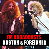 FM Broadcasts Boston & Foreigner de Boston