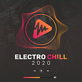 Electro Chill 2020 von Various Artists