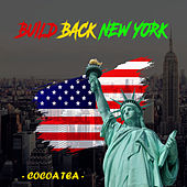 Build Back New York by Cocoa Tea