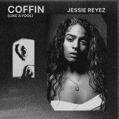 COFFIN (Like A Fool) de Jessie Reyez