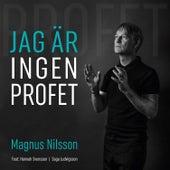 Jag är ingen profet by Magnus Nilsson