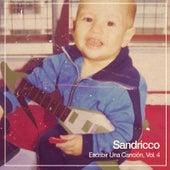 Escribir Una Canción, Vol. 4 de Sandricco