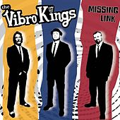 Missing Link by Vibro Kings