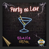 Party No Love by Skorpia
