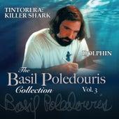The Basil Poledouris Collection: Vol. 3: Tintorera: Killer Shark / Dolphin (Original Score) de Basil Poledouris