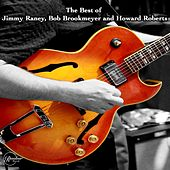 The Best of Jimmy Raney, Bob Brookmeyer and Howard Roberts de Jimmy Raney
