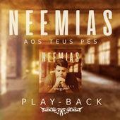 Aos Teus Pés (Playback) by Neemias
