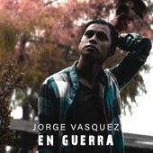 En Guerra de Jorge Vásquez