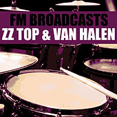 FM Broadcasts ZZ Top & Van Halen by ZZ Top