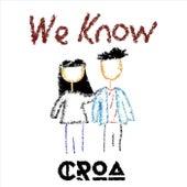 We Know de Croa