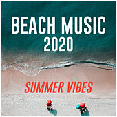 Beach Music 2020 - Summer vibes de Various Artists