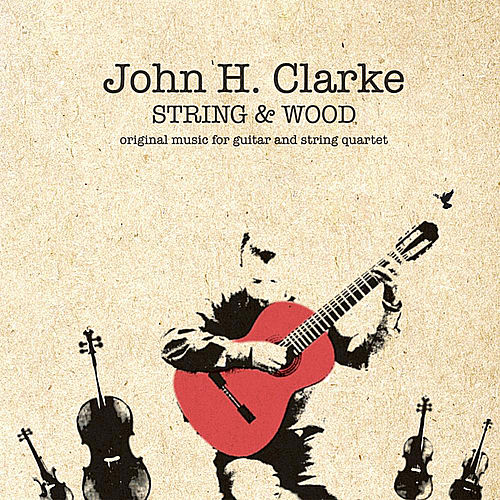 String & Wood by John H. Clarke