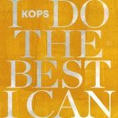 I Do The Best I Can von Kops