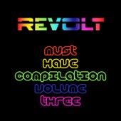 Revolt Must Have Compilation, Vol. 3 de Danseblos, Misleading, Perla, Press Start Button, PressStartButton, Tito Mazzetta, Munir Amastha, Frank Duke, Teig