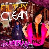 Filthy Clean (Hosted by Dj Lazy K) de SKG