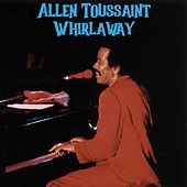 Whirlaway by Allen Toussaint