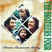 Green Summer Song by The Brothers Four