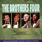 Greenfields and Other Gold von The Brothers Four