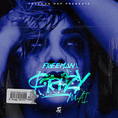 Crazy Mai by Freeman Rap