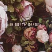 In the Dream Garden – Classical Music de Various Artists